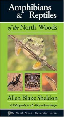 Amphibians and Reptiles of the North Woods