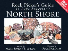 Rock Picker's Guide to Lake Superior's North Shore