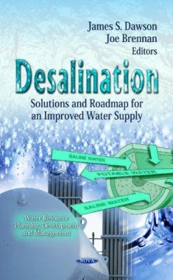 Desalination: Solutions and Roadmap for an Improved Water Supply