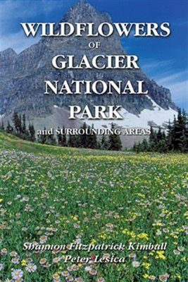 Wildflowers of Glacier National Park and Surrounding Areas