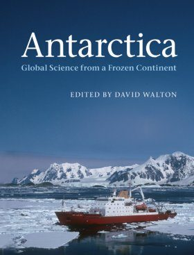 Antarctica: Global Science from a Frozen Continent