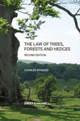 The Law of Trees, Forests and Hedgerows