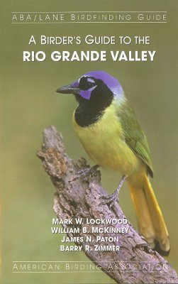 A Birder's Guide to the Rio Grande Valley