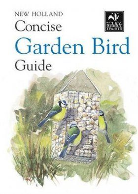 New Holland Concise Garden Bird Guide