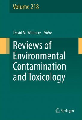Reviews of Environmental Contamination and Toxicology, Volume 218