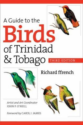 A Guide to the Birds of Trinidad & Tobago