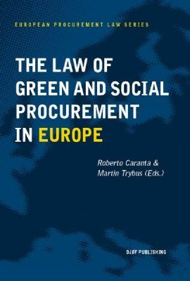 The Law of Green and Social Procurement in Europe
