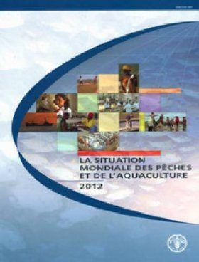 The State of World Fisheries and Aquaculture 2012  [French]