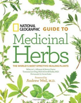 National Geographic Guide to Medicinal Herbs