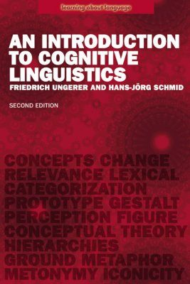 An Introduction to Cognitive Linguistics