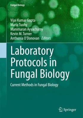 Laboratory Protocols in Fungal Biology