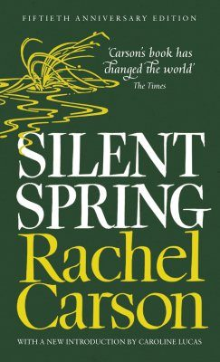Silent Spring (50th Anniversary Edition)