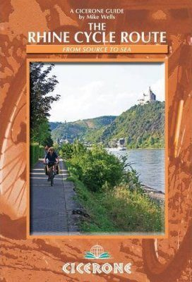 Cicerone Guides: The Rhine Cycle Route