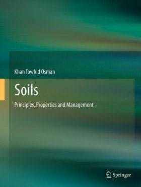 Soils: Principles, Properties and Management