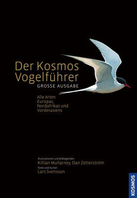 Der Kosmos-Vogelführer (Große Ausgabe): Alle Arten Europas, Nordafrikas und Vorderasiens [Collins Bird Guide: Large Format: The Most Complete Guide to the Birds of Britain and Europe]