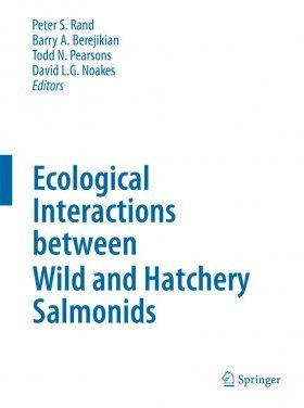 Ecological Interactions Between Wild and Hatchery Salmonids