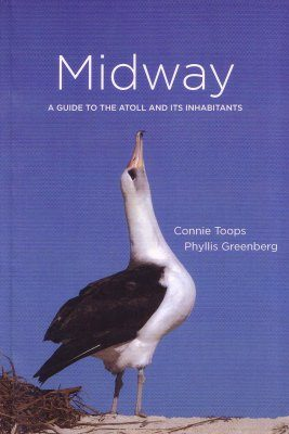 Midway: A Guide to the Atoll and its Inhabitants