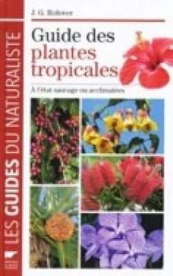 Guide Des Plantes Tropicales Jens G Rohwer Nhbs Book Shop
