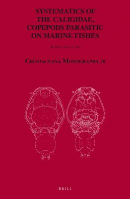 Systematics of the Caligidae, Copepods Parasitic on Marine Fishes