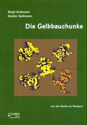 Die Gelbbauchunke: Von der Suhle zur Radspur [The Yellow-Bellied Toad: From Mudpool to Wheel Track]