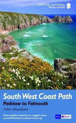 National Trail Guides: South West Coast Path - Padstow to Falmouth