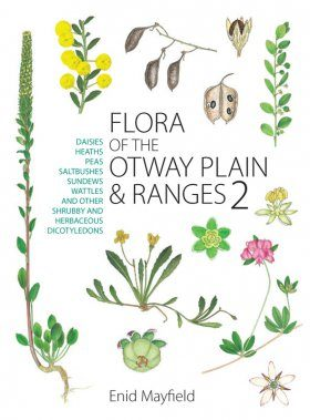 Flora of the Otway Plain and Ranges, Volume 2