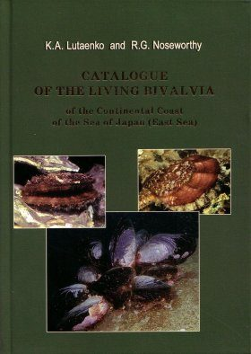 Catalogue of the Living Bivalvia of the Continental Coast of the Sea of Japan (East Sea)