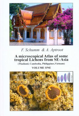 A Microscopical Atlas of Some Tropical Lichens from SE-Asia (2-Volume Set) [English]
