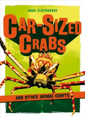 Car-Sized Crabs and Other Animal Giants