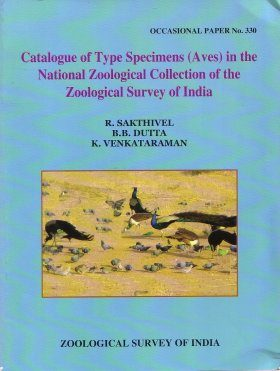 Catalogue of Type Specimens (Aves) in the National Zoological Collection of the Zoological Survey of India