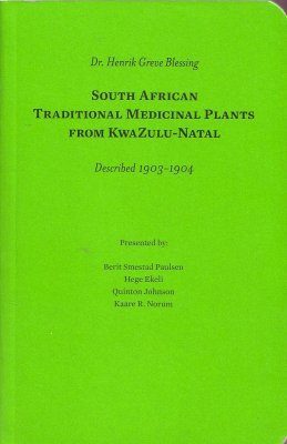 South African Traditional Medicinal Plants from KwaZulu-Natal (2-Volume Set)