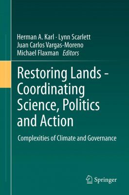 Restoring Lands - Coordinating Science, Politics and Action