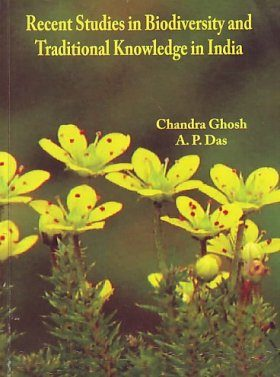Recent Studies in Biodiversity and Traditional Knowledge in India