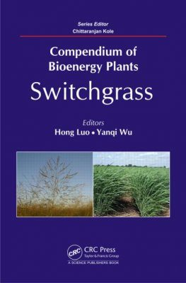 Compendium of Bioenergy Plants: Switchgrass