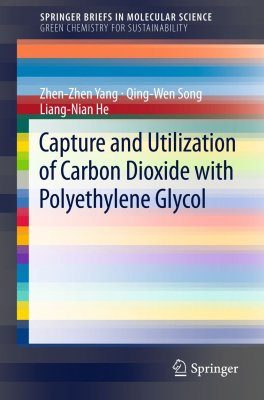 Capture and Utilization of Carbon Dioxide with Polyethylene Glycol