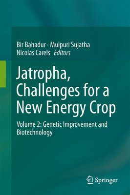 Jatropha, Challenges for a New Energy Crop, Volume 2