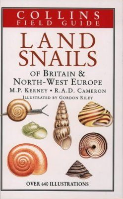 Collins Field Guide to the Land Snails of Britain and North-West Europe