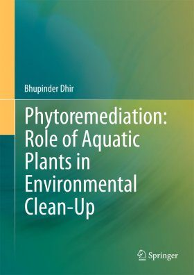 Phytoremediation: Role of Aquatic Plants in Environmental Clean-Up