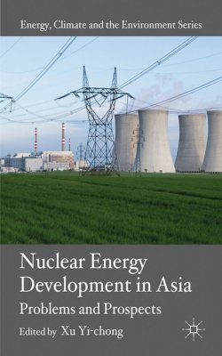 Nuclear Energy Development in Asia