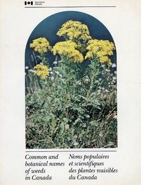Common and Botanical Names of Weeds in Canada