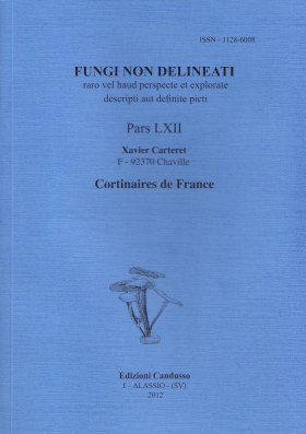 Fungi non Delineati 62: Cortinaires de France [Cortinarius of France]