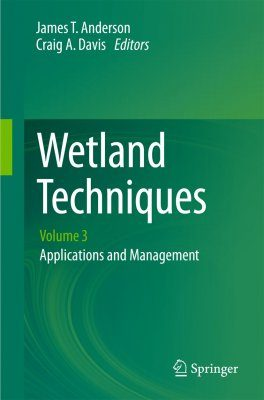Wetland Techniques, Volume 3: Applications and Management