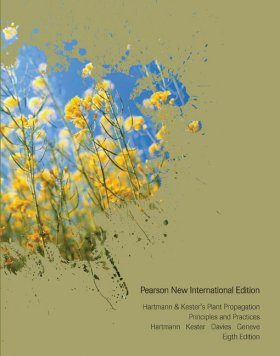 Plant Propagation: Principles and Practices (International Edition)