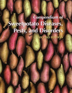 Compendium of Sweetpotato Diseases, Pests, and Disorders