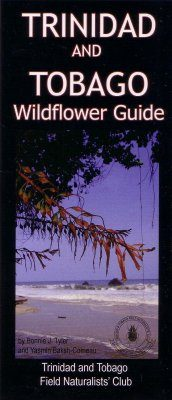 Trinidad and Tobago: Wildflower Guide