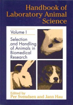 Handbook of Laboratory Animal Science, Volume 3