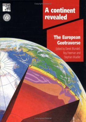 A Continent Revealed: The European Geotraverse. [Boxed Set + CD Rom]