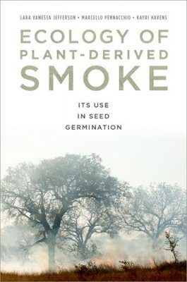 Ecology of Plant-Derived Smoke