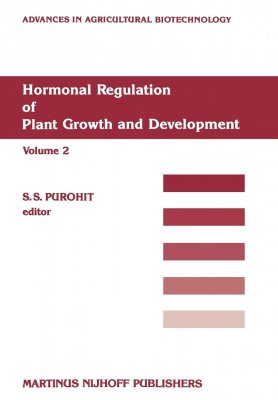 Hormonal Regulation of Plant Growth and Development, Volume 2