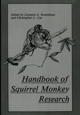 Handbook of Squirrel Monkey Research